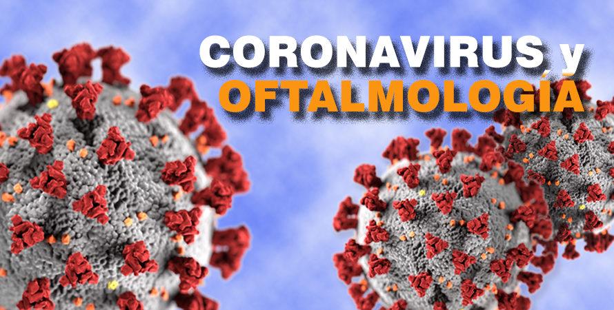 Coronavirus y Oftalmologia